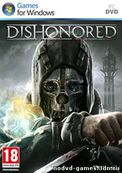 Dishonored NoDVD [Update 3 EN/RU]